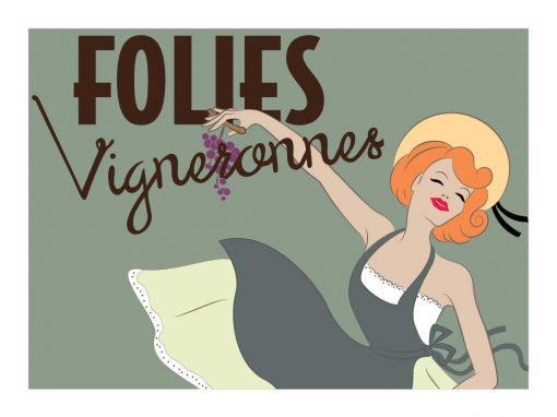 Folies Vigneronnes